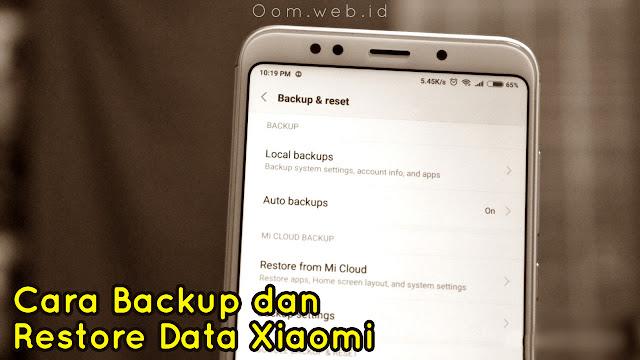 Cara Backup dan Restore Data Xiaomi