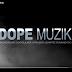 DopeMusik (2k16) EP.4