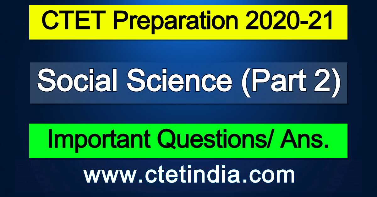 CTET: Social Science (Part 2)