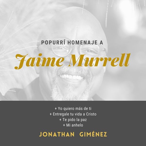 Jonathan Giménez – Popurrí Homenaje a Jaime Murrel (Single) 2021 (Exclusivo WC)