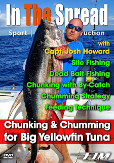 in the spread chunking and chumming for big yellowfin tuna