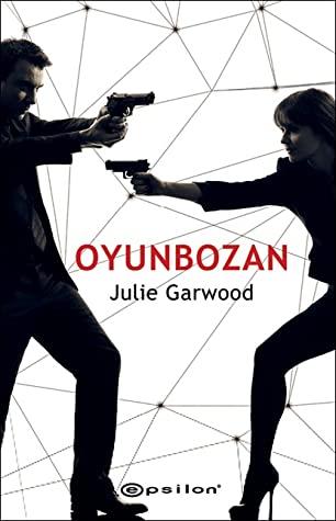 Kitap Yorumu: Oyunbozan - Julie Garwood