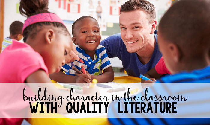 Building Character in the Classroom with Meaningful Literature