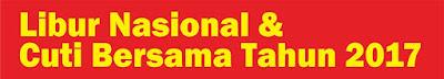 Daftar Libur Nasional dan Cuti bersama 2017 Terbaru