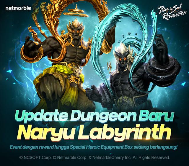 Update Dungeon Baru ''Naryu Labyrinth'' & Beragam Event Hadir di Blade&Soul Revolution
