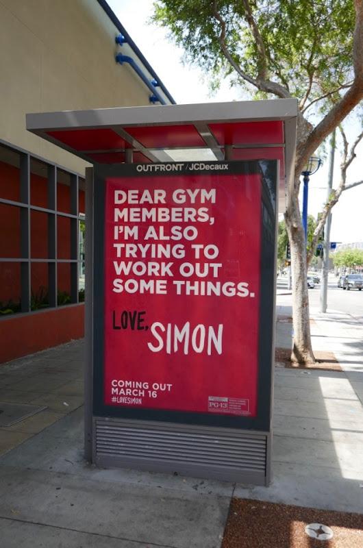 Dear gym members Love Simon bus shelter ad