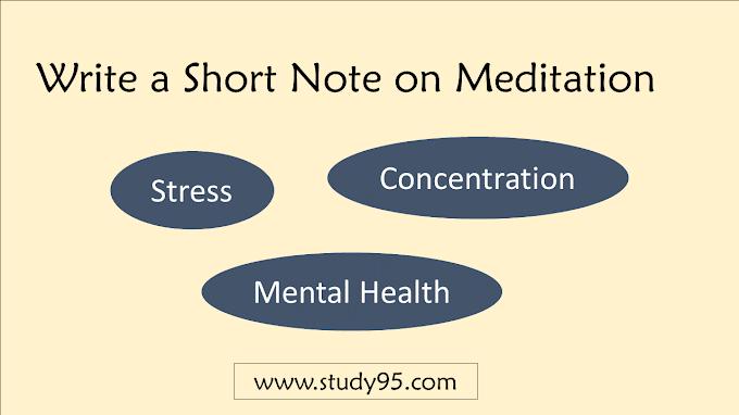 Write a Short Note on Meditation - Study95