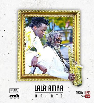 Audio | Bahati - Lala Amka | Mp3 Download - DJ LAVEST TZ