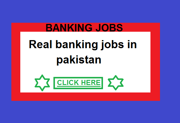 Real, Banking, Jobs, In, Pakistan, Real banking jobs in pakistan