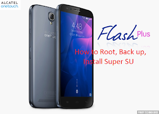 [TUT] How to root,backup and install Super Su in Alcatel Flash Plus Main Picture