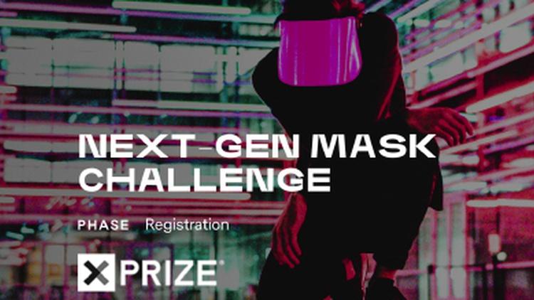 XPRIZE Next-Gen Mask Challenge