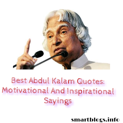 Best Abdul Kalam Quotes: Motivational And Inspirational Sayings