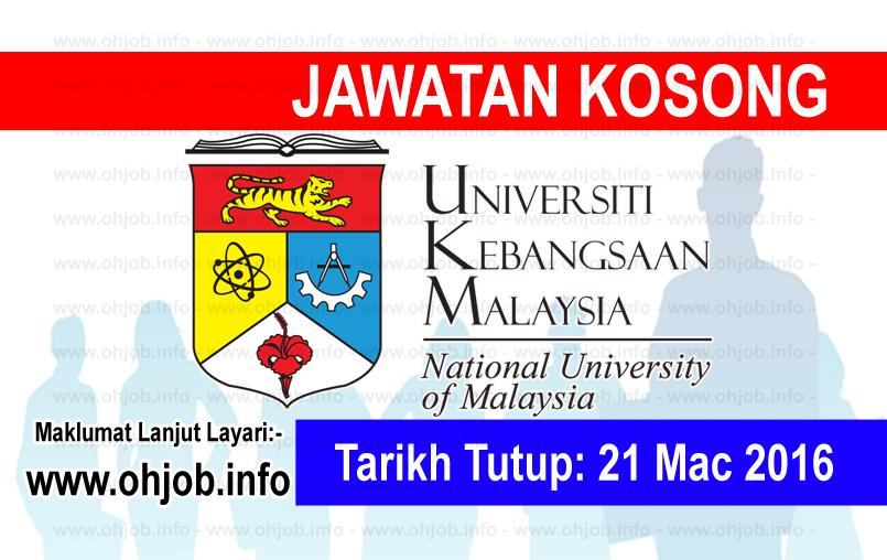 Jawatan Kerja Kosong Universiti Kebangsaan Malaysia (UKM) logo www.ohjob.info mac 2016