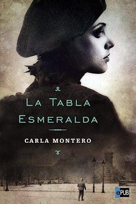 La tabla esmeralda. Carla Montero