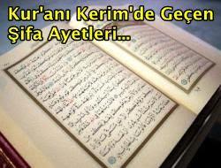 Kur'an-ı Kerim'de Bulunan Şifa Ayetleri Nelerdir
