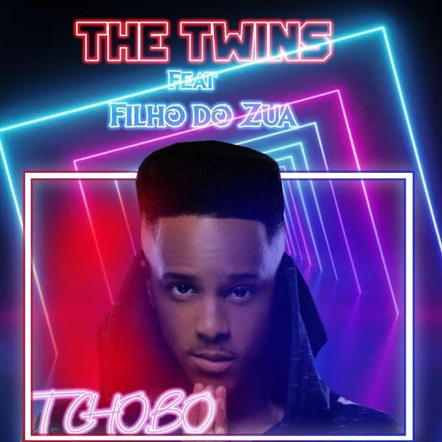 The Twins - Tchobo (feat. Filho do Zua) 2021