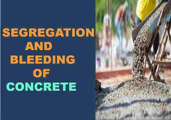segregation and bleeding of concrete