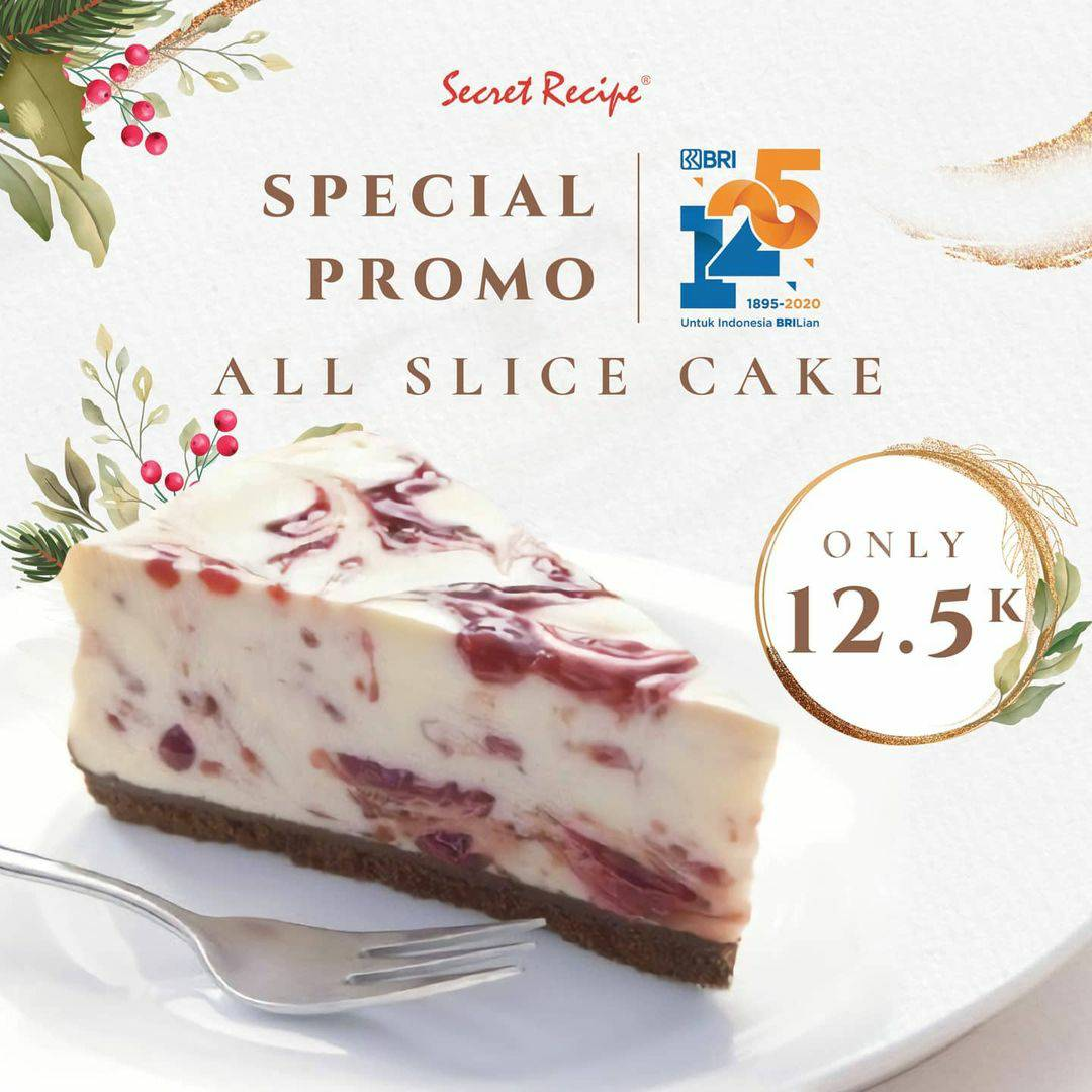 Secret Recipe Special Promo All Slice Cake Only IDR 12.500 with Debit BRI & Brizzi