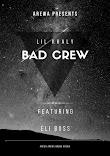 [Music] Lil khaly ft Eli boss - Bad crew (prod. Xx) #Arewapublisize