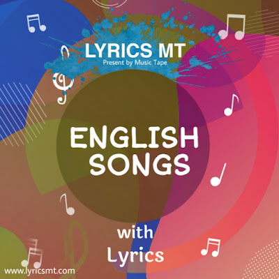 https://www.lyricsmt.com/search/label/English%20Lyrics?&max-results=7
