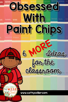 Yes, I'm still obsessed with Paint Chips. Here are 6 more ideas for your classroom.