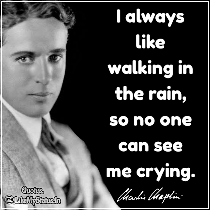 55 Charlie Chaplin Quotes | Life | Love | Sadness | Smile