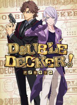 Xã Hội Bình Yên Đầy Giả Tạo - Double Decker! Doug & Kirill (2018)