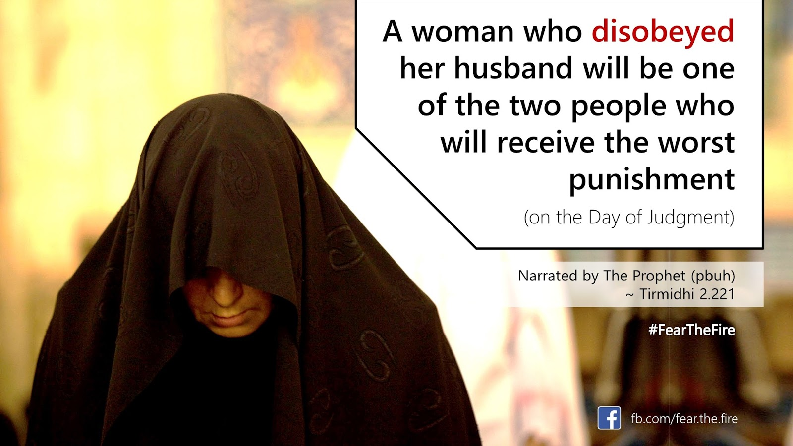 A Woman Who Disobeyed Her Husband Will Be One Of The Two People Who Will Receive The Worst Punishment On The Day Of Judgment Tirmidhi 2 221