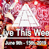Live This Week: June 9th - 15th, 2019
