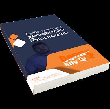 Ebook Gestão de produtos SEGMENTAÇÃO e POSICIONAMENTO, baixe grátis