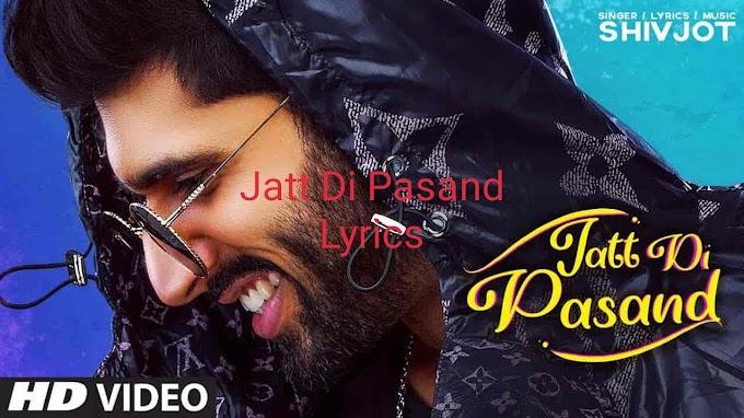 Jatt Di Pasand vedio Song Lyrics by shivjot 2020
