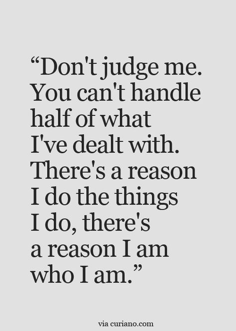 Don't Judge Me You Can't Handle - Quotes Top 10 Updated