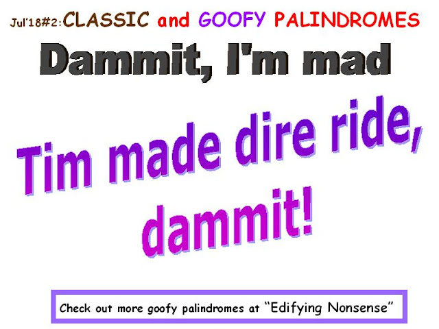 CLASSIC: Dammit I'm mad. GOOFY: Tim made dire ride, dammit.