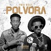Two Best - Pólvora (EP) [Download]