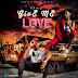 Music: Chaiz - Give Me Love