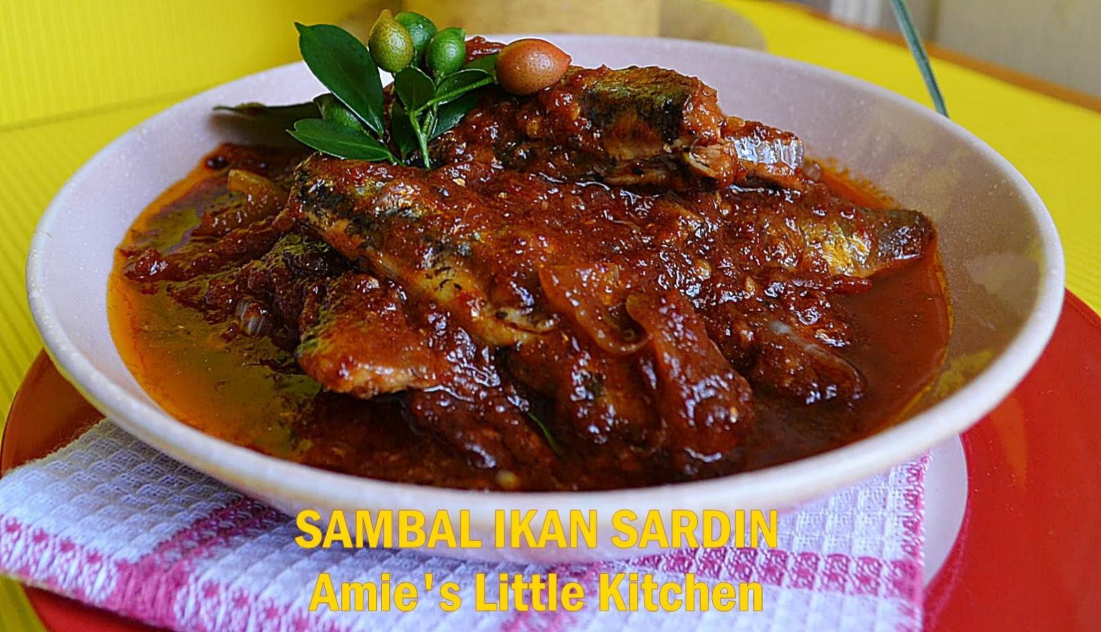 AMIE'S LITTLE KITCHEN: Sambal Ikan Sardin