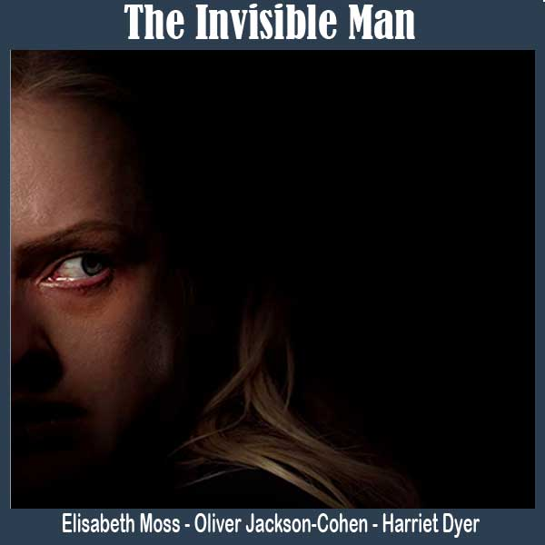The Invisible Man, Film The Invisible Man, Sinopsis The Invisible Man, Trailer The Invisible Man, Review The Invisible Man, Download Poster The Invisible Man