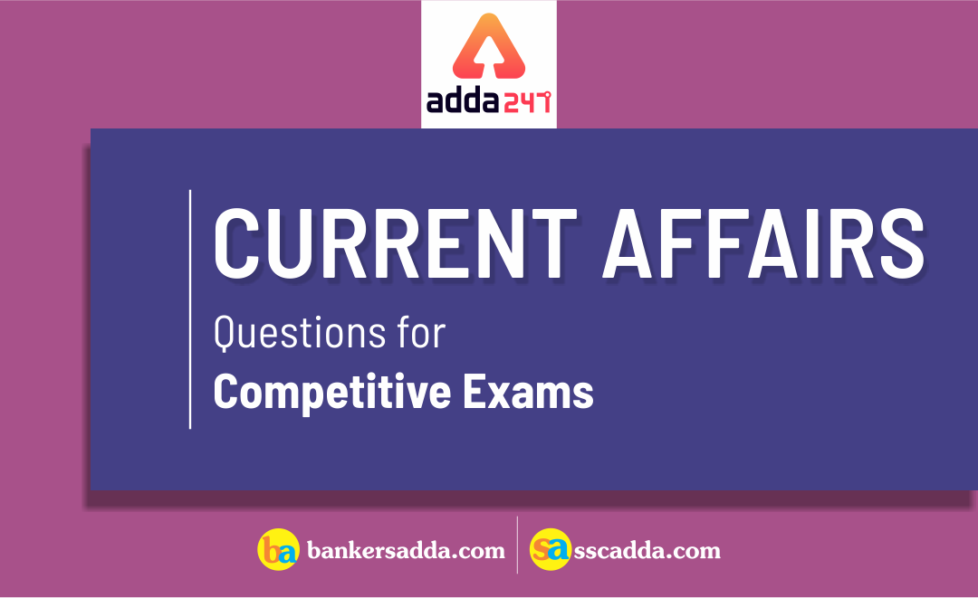current-affairs-for-upcoming-competitive-exams-2019-20
