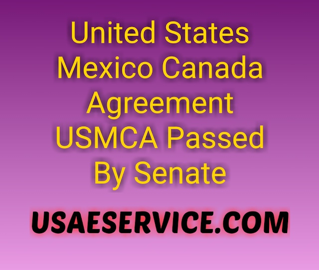 United States Mexico Canada Agreement USMCA