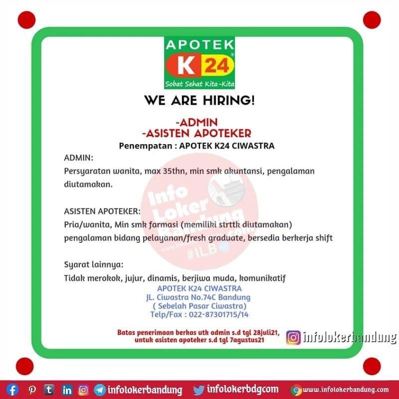 Lowongan Kerja Apotek K24 Ciwastra Bandung Juli 2021