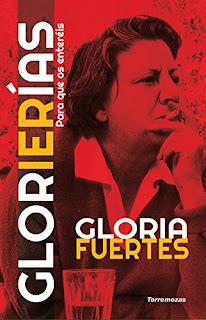 """Glorierías"" - Gloria Fuertes"