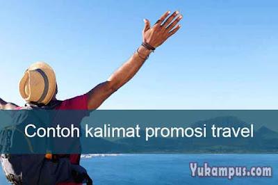 contoh kalimat promosi travel