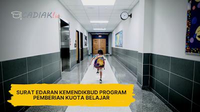 Surat Edaran Kemendikbud Program Pemberian Kuota Belajar