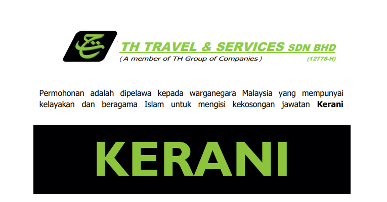Jawatan Kosong Kerani di TH Travel & Services