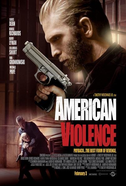 Film American Violence 2017 Bioskop