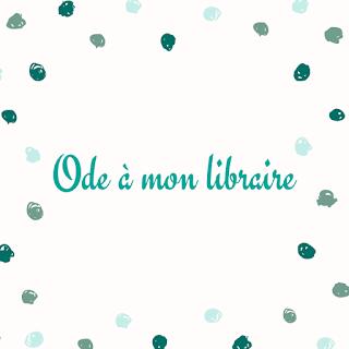 https://ploufquilit.blogspot.com/2018/11/ode-mon-libraire.html