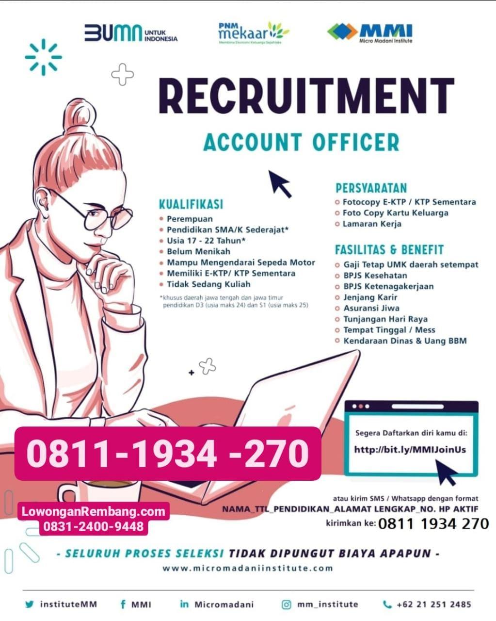 Lowongan Kerja Account Officer Di BUMN PNM Mekaar Rembang Dapat Gaji Tetap UMK BPJS Motor Asuransi Tunjangan Mess Bensin Dll