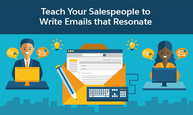 Teach Your Salespeople to Write Emails that Resonate