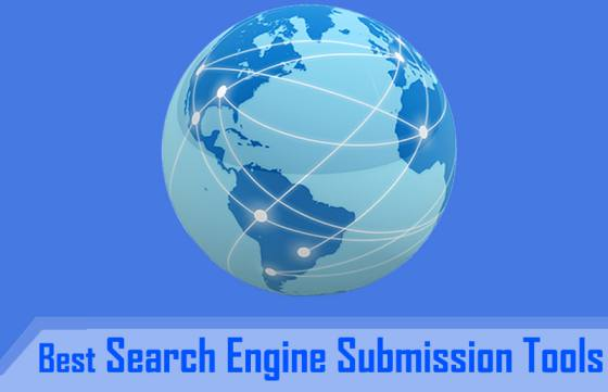 Top Best Free Search Engine Submission Tools - 2016