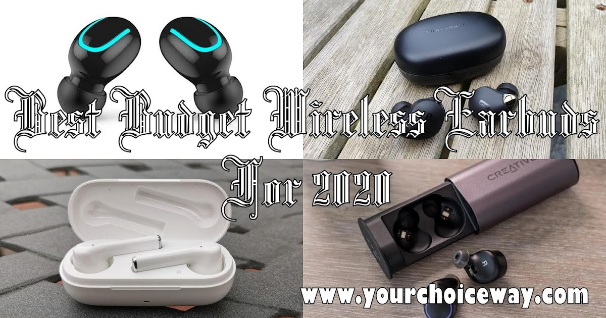 Best Budget Wireless Earbuds For 2020